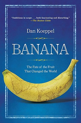 Banana By Koeppel, Dan