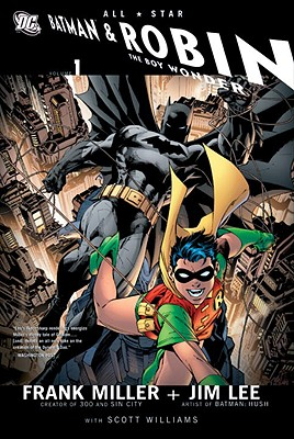 All Star Batman & Robin, The Boy Wonder By Miller, Frank/ Lee, Jim (ILT)